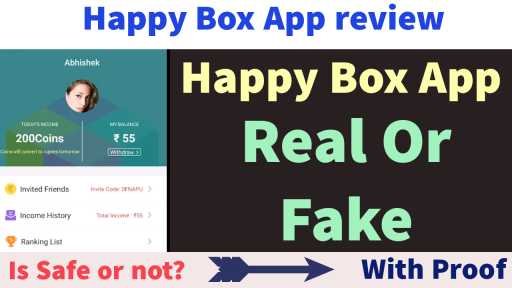 Happy Box App Real or Fake