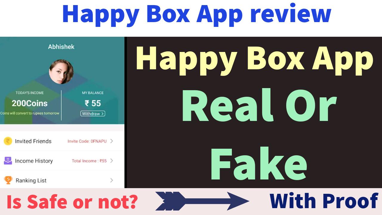 Happy Box App Real or Fake