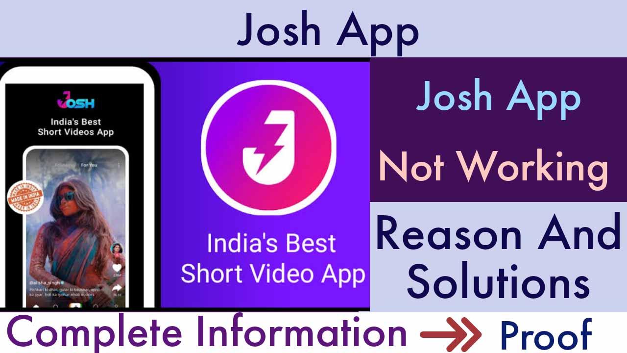 Josh App nahi chal rha hai
