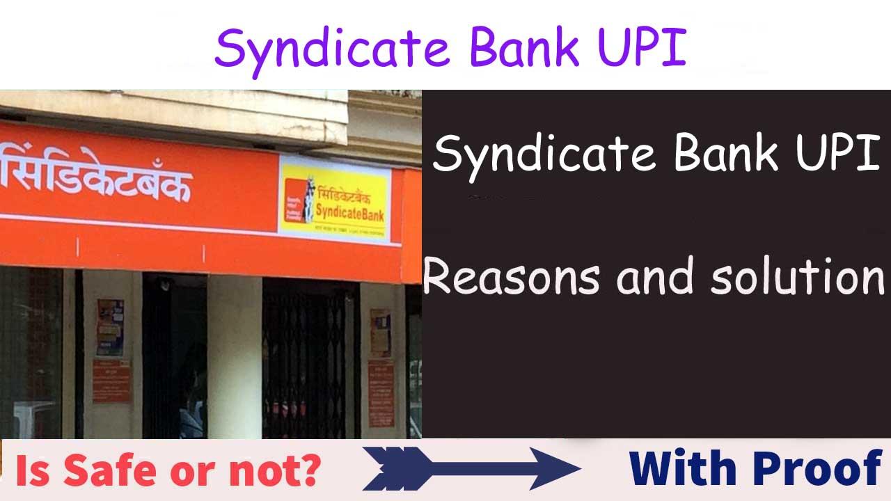 Syndicate Bank UPI Nahi Chal Rha