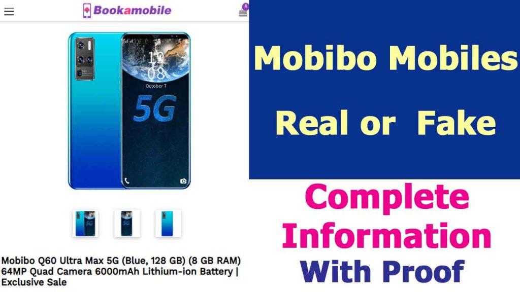 Mobibo Mobiles Real or Fake